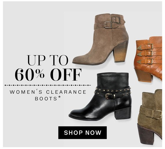 Up to 60% off. Women's Clearance boots* Shop Now