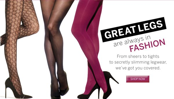 Great looking legs begin at Silkies.