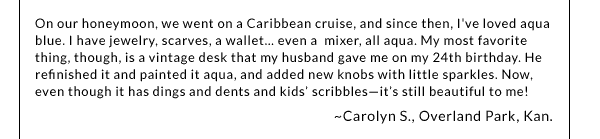 On our honeymoon, we went on a Caribbean cruise...