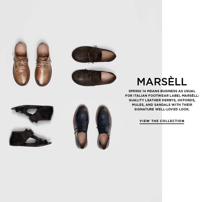Classic minimalism from Marsèll Spring 14 means business as usual for Italian footwear label Marsèll: quality leather derbys, oxfords, mules, and sandals with their signature well-loved look.