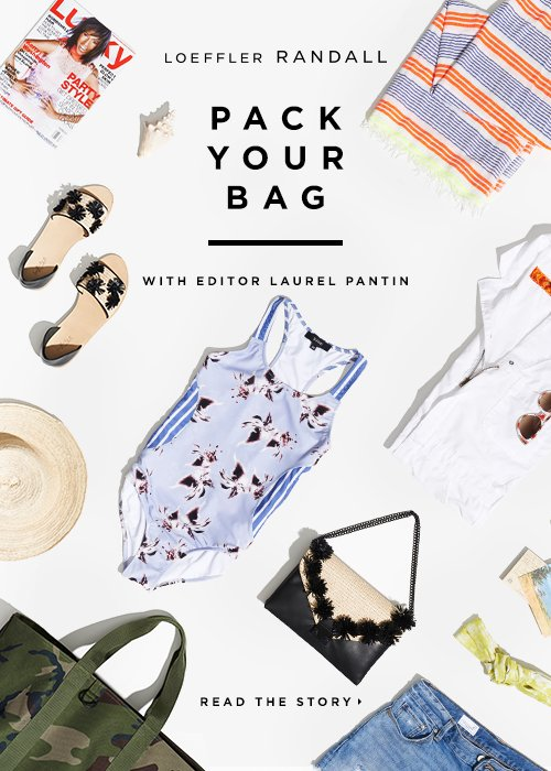 New On the LR Blog: Packing Essentials with Lucky Magazine Market Editor Laurel Pantin blog.LoefflerRandall.com