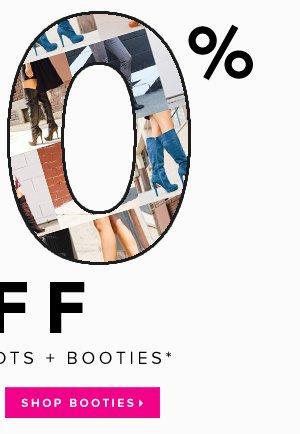 30% Off Full-Price Boots + Booties* - - Shop Booties: