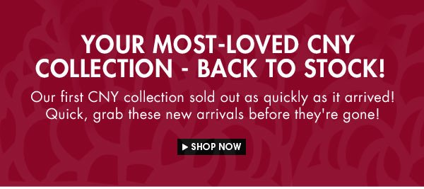 The CNY Boutique back to stock!