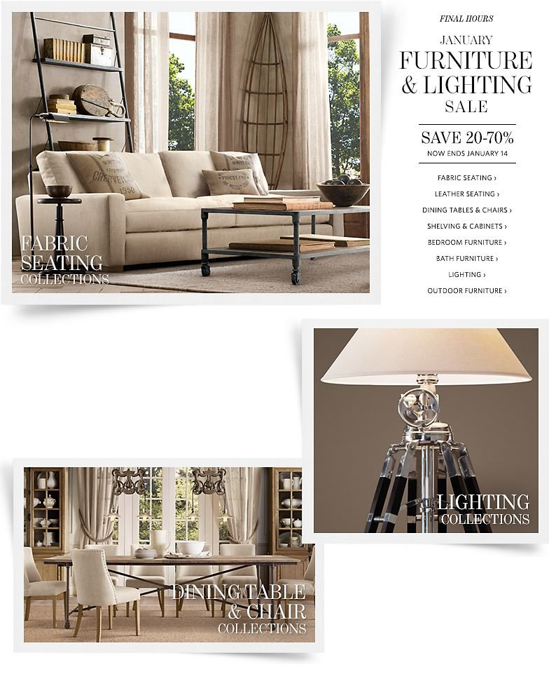 Final Hours - January Furniture and Lighting Sale - Save 20-70%. Now Ends January 14.