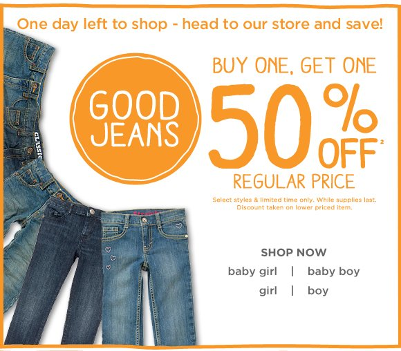 One day left to shop - head to our store and save! Good Jeans. Buy one, get one 50% off(2) regular price. Select styles & limited time only. While supplies last. Discount taken on lower priced item.