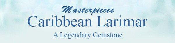 Masterpieces Caribbean Larimar