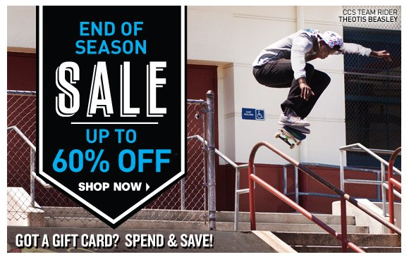 End of Season Sale: Up To 40% Off!