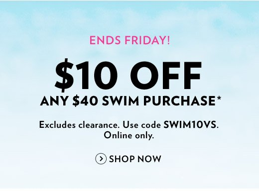 $10 Off Any $40 Swim Purchase