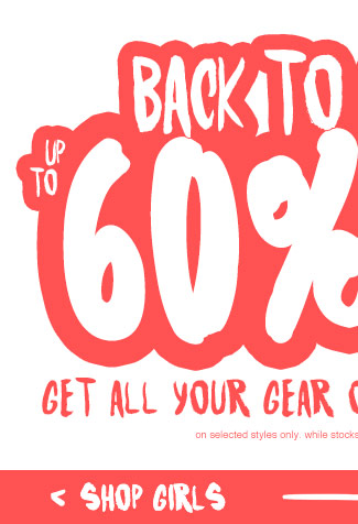 Shop Girls Back To School Up To 60% Off