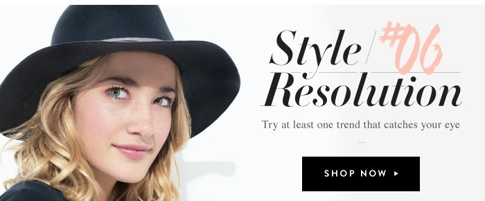Style 06 Resolution - Shop Now
