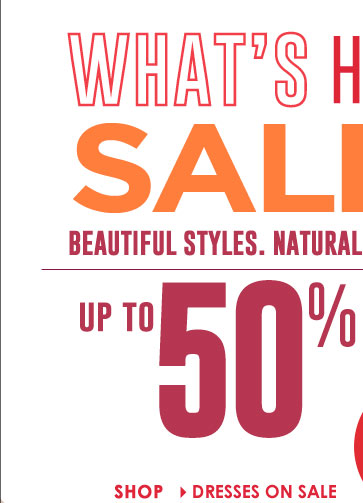 What's Hot SALE! Beautiful Styles, Natural Looks - UP TO 50% OFF!