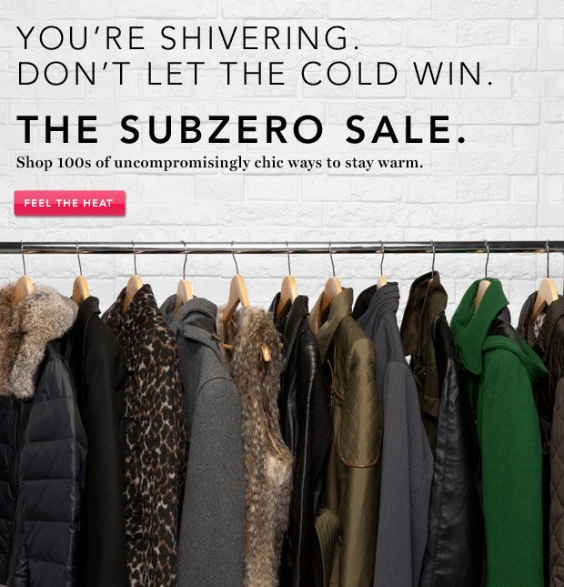 The Subzero Sale. Everything to tackle the chill.