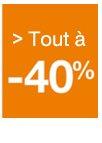 Tout à -40%