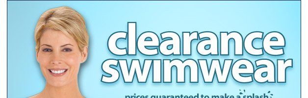 Clearance Swimwear Priced to Make a Splash! Save up to 70% - Shop Now
