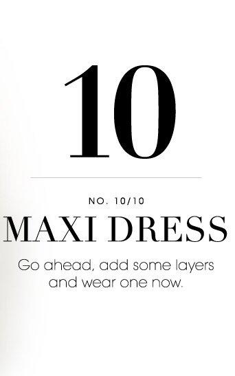 10. MAXI DRESS