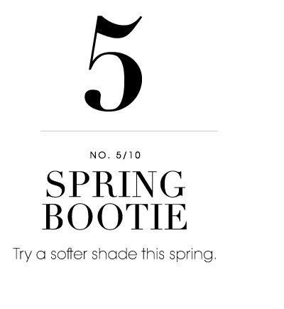 5. SPRING BOOTIE