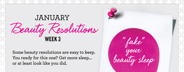 Beauty resolutions are easy to keep