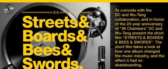 Streets & Boards & Beeds & Swords.