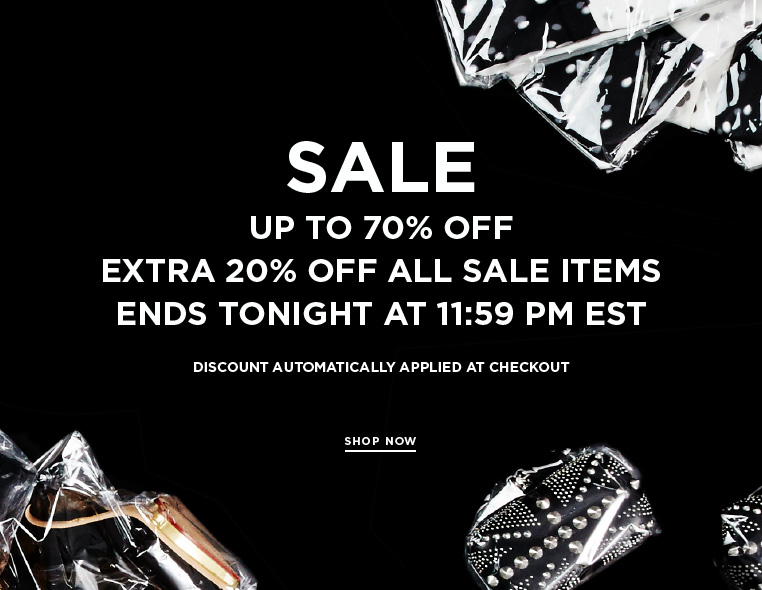 Sale ends tonight + Extra 20% off Take an extra 20% off sale items until 11:59 pm EST