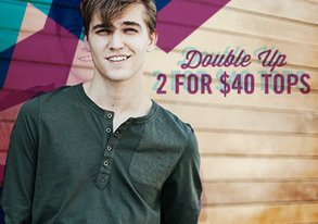 Shop Double Up: 2 for $40 Tops