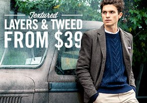 Shop Textured Layers & Tweed from $39