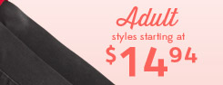 Adult styles starting at $14.94