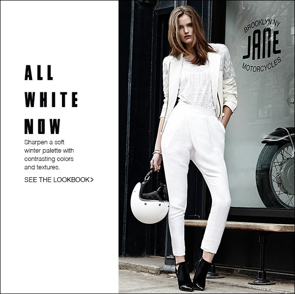 Master the white-on-white trend with styling inspiration from our latest lookbook.  >>
