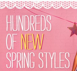 hundreds of spring styles
