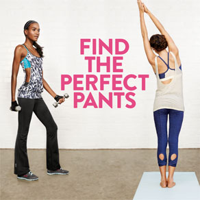 FIND THE PERFECT PANTS
