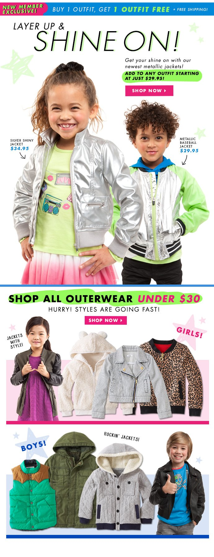 Layer Up & Shine On Starting At $29.95!