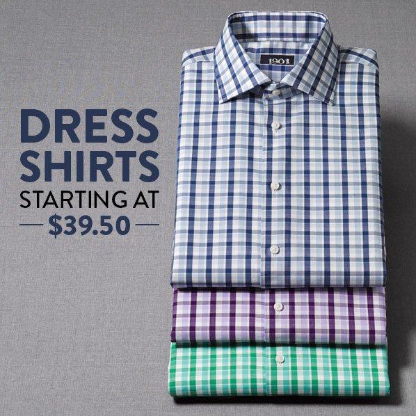 DRESS SHIRTS - STARTING AT $39.50