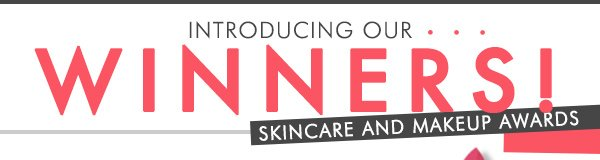 Winners: Skincare and Makeup Awards