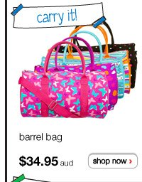 carry it! barrel bag $34.95aud - shop now >