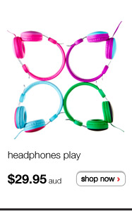 headphones play $29.95aud - shop now >