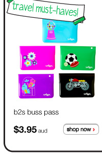 travel must-haves! b2s buss pass $3.95aud - shop now >