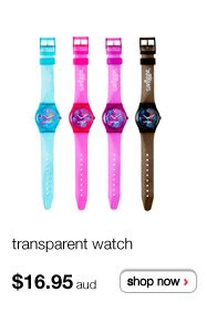 transparent watch $16.95aud - shop now >