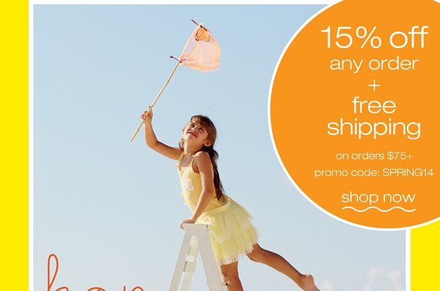 15% off any order + free shipping on orders $75+, promo code: SPRING14