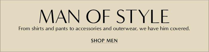 MAN OF STYLE | SHOP MEN