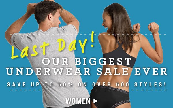 Last Day: Biggest Underwear Sale Ever for Her