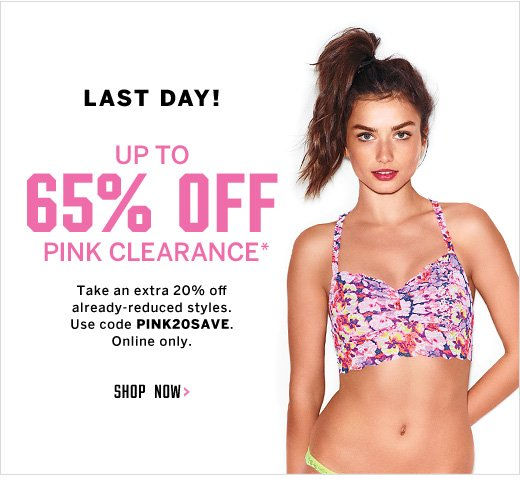 Last Day! Up to 65% Off PINK Clearance