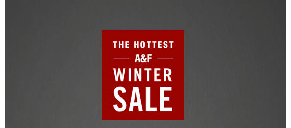 THE HOTTEST  A&F WINTER SALE