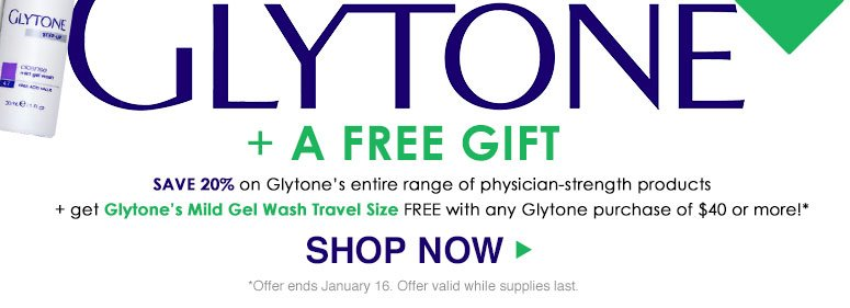 Save 20% on Glytone's entire range of physician-strength products + get Glytone's Mild Gel Wash Travel Size ($8 value) FREE with any Glytone purchase of $40 or more!**Offer ends December 9. Offer valid while supplies last. Shop Now>>