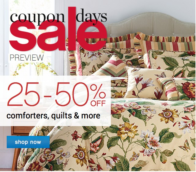 Coupon Days. 25-50% off comforters, quilts and more. Shop now.