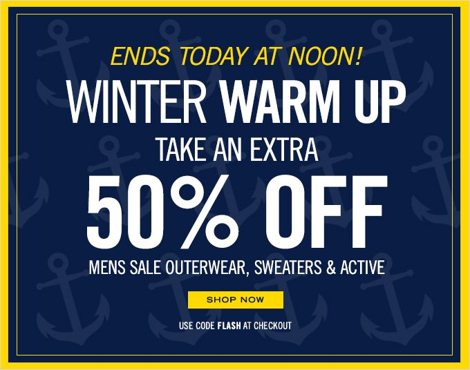 Limited Time! Take an extra 50% off Men's sale outerwear, sweaters and active. Shop now