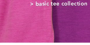 Shop Basic Tee Collection