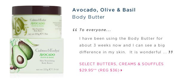 Body Cream, Body Souffle, or Body Butter for $29.95.