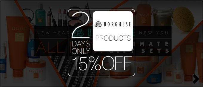 2 Days Only - 15% Off BORGHESE Products