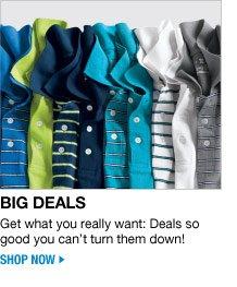 big deals - shop now