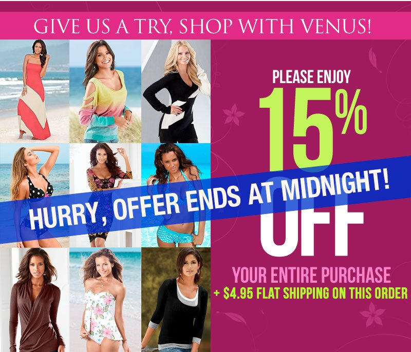 HURRY! Offer Ends Tonight! Get an Extra 15% off EVERYTHING + $4.95 Shipping! SHOP NOW!