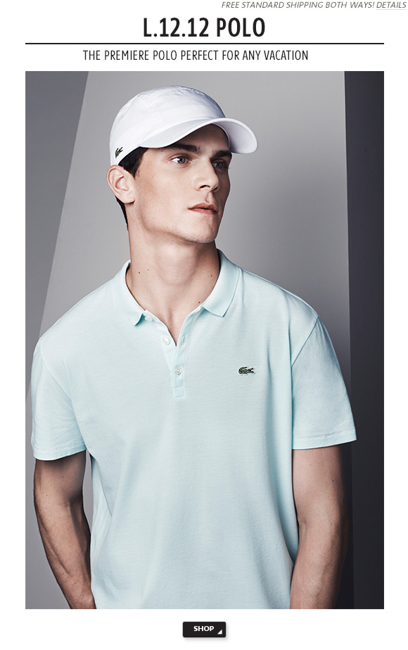 L.12.12 POLO - THE PREMIERE POLO PERFECT FOR ANY VACATION